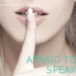 Afraid to Speak