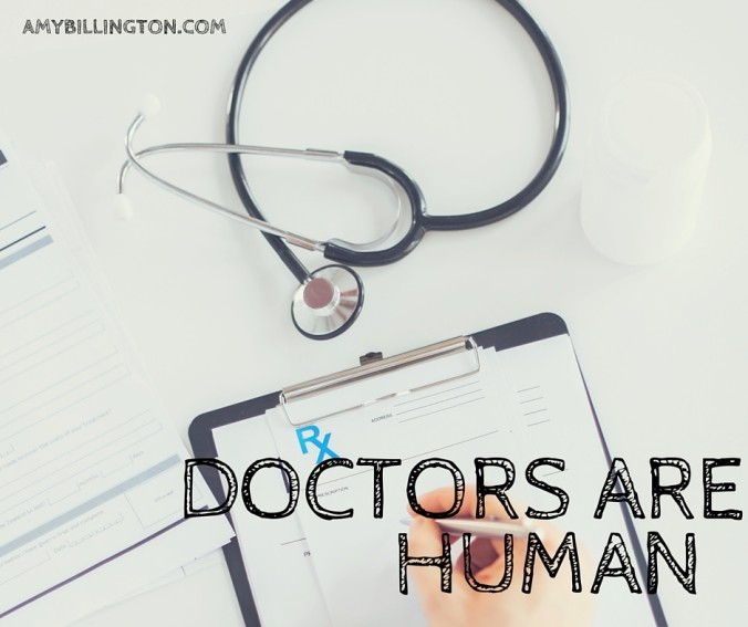 Doctors Are Human