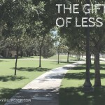 The Gift of Less